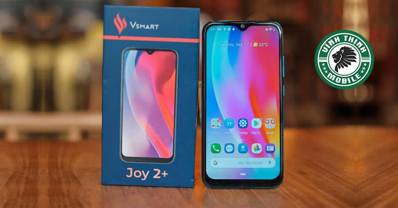 Thay màn hình Vsmart Joy 2+ tại Sửa Chữa Vĩnh Thịnh
